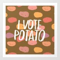 I Vote Potato Art Print