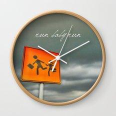 Run baby run!!! Wall Clock