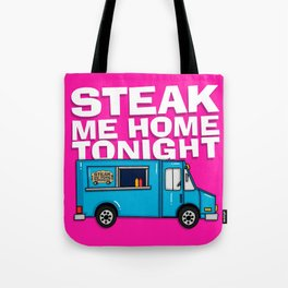 Steak Me Home Tonight (HE104) Tote Bag