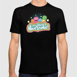 Everything's Awesome! T-shirt