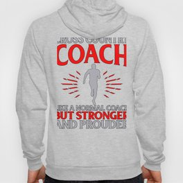 Cross Country Coach Like Normal Coach But Stronger and Prouder Hoody