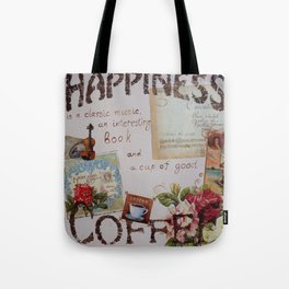 Collage hapiness Coffee quote motivation shabby chic by Ksavera Tote Bag
