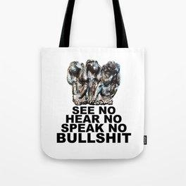 NO BULLSHIT 2 Tote Bag
