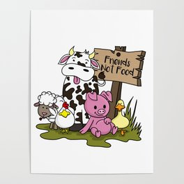 Friends Not Food Animal Rights Pig Cow present Poster
