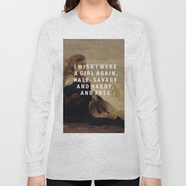 half-savage and hardy, and free Long Sleeve T-shirt