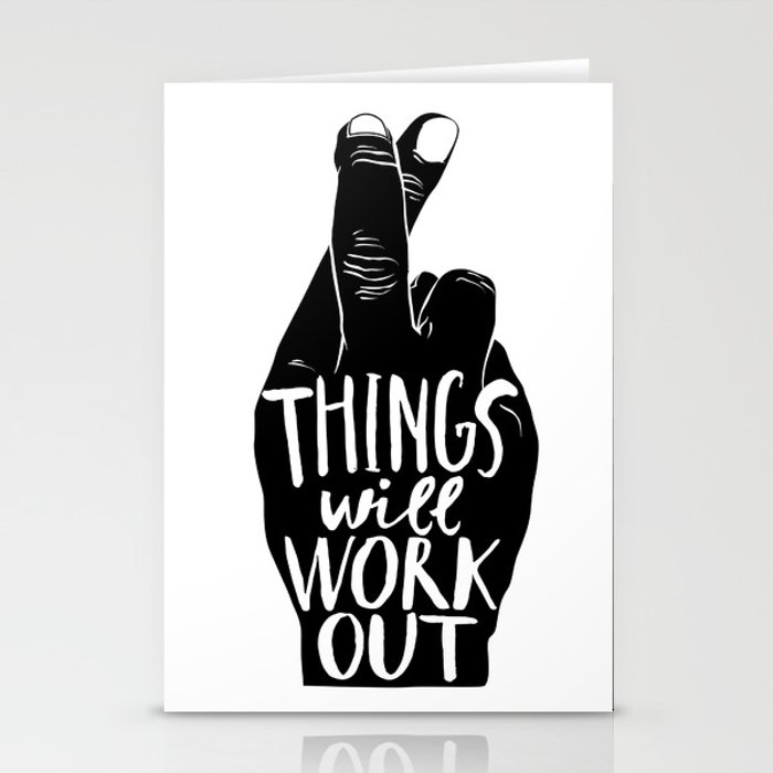Things Will Work Out Stationery Cards