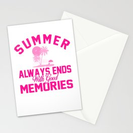 Summer Always Ends With Good Memories mag Stationery Cards