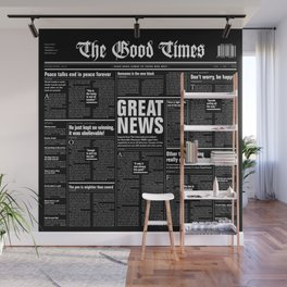 The Good Times Vol. 1, No. 1 REVERSED / Newspaper with only good news Wall Mural