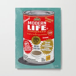 Canned Life Metal Print