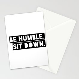 Sit Down. Stationery Cards