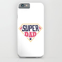 Superhero Super Dad iPhone Case
