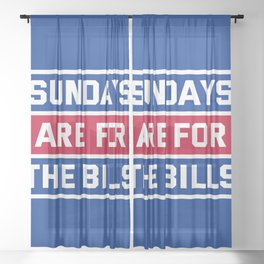 Sundays Are for the bills Sheer Curtain
