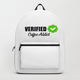 Verified coffee addict funny quote Backpack