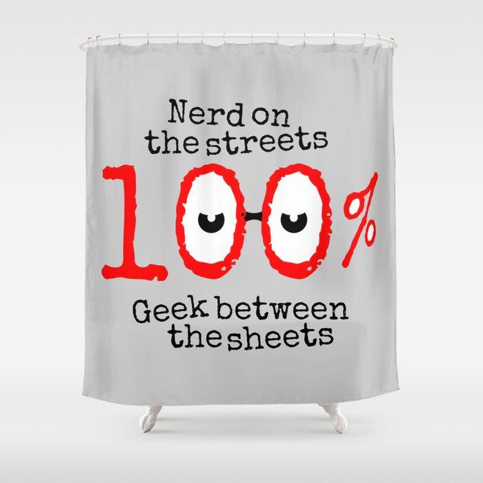 Nerd Geek Shower Curtain By Mailboxdisco