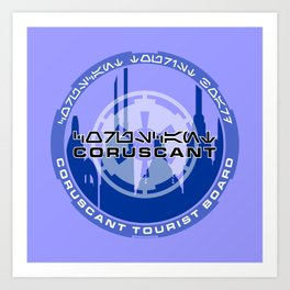 Coruscant Tourist Board Art Print