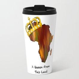 A Queen Travel Mug