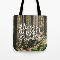 Let's Go on a Wild Adventure Tote Bag