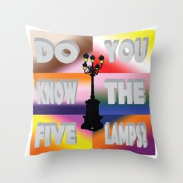 Do You Know The Five Lamps? Throw Pillow