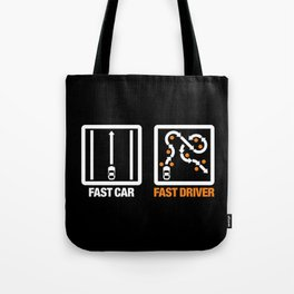 Fast Car - Fast Driver v3 HQvector Tote Bag