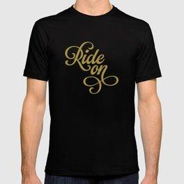 Ride On – Black/Gold T-shirt
