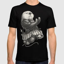 Why I Otter T-shirt