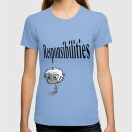 Responsibilities T-shirt