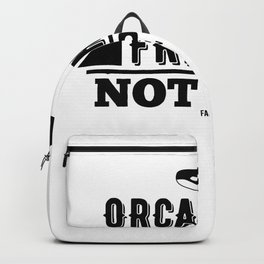 Orcas Are Friends Not Pets Wal spell Backpack