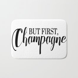 Black And White But First Champagne Quote Bath Mat