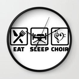 Eat Sleep Choir Wall Clock