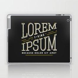 Lorem F*king ipsum Laptop & iPad Skin