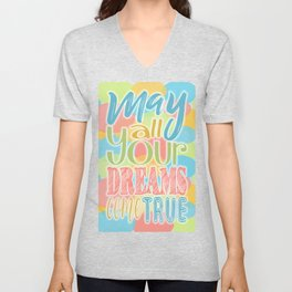 Festive Typography Print on Colorful Transparent Circles Background with Dream Quote Unisex V-Neck