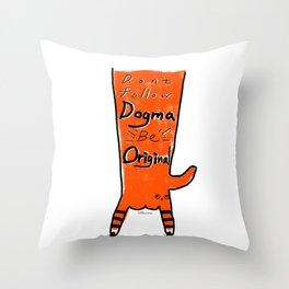 Don't follow dogma Throw Pillow