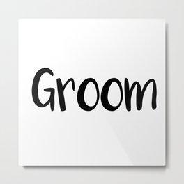Groom Metal Print