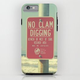 No Clam Digging iPhone Case