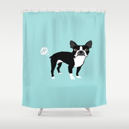 Boston Terrier funny fart dog pure breed gifts dog lovers Shower Curtain