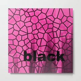 Black and Pink Metal Print