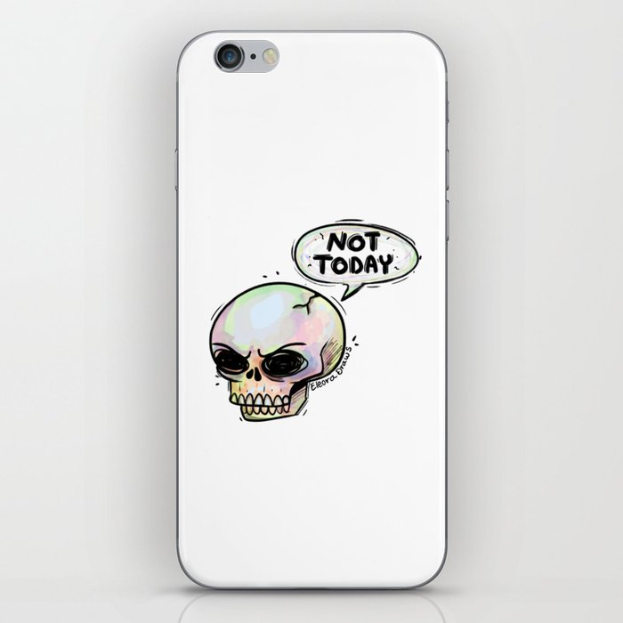 Not Today iPhone Skin
