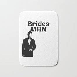 Brides Man male Bridesmaid T-Shirt design wearing Tuxedo on wedding Marriage day Bath Mat