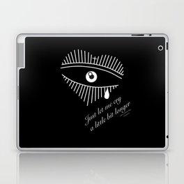"""Just let me cry a little bit longer"" - Pmore Laptop & iPad Skin"