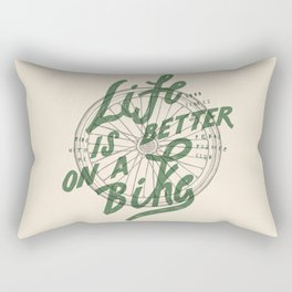 Life Is Better On A Bike Rectangular Pillow