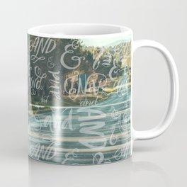 And Then Coffee Mug