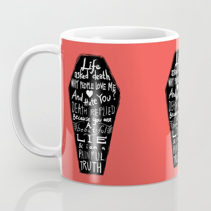 Life asked death... Coffee Mug