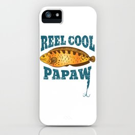 Reel Cool Papaw Funny Fishing design iPhone Case