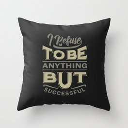 Successful - Motivational Quotes Throw Pillow