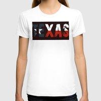 texas T-shirts featuring Texas, Too by Kam Minatrea