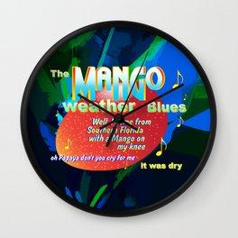 MANGO WEATHER BLUES Wall Clock