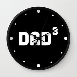 Dad Cubed / 3 Wall Clock