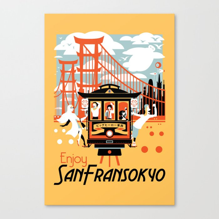 Enjoy San Fransokyo Canvas Print