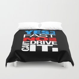 Yes it's fast No you can't drive it v1 HQvector Duvet Cover