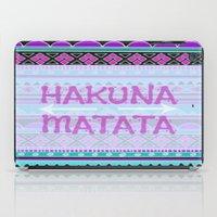 hakuna iPad Cases featuring Hakuna Matata by Kristi Kaz